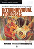 img - for Blackwell Handbook of Social Psychology: Intraindividual Processes (Blackwell Handbooks of Social Psychology) book / textbook / text book