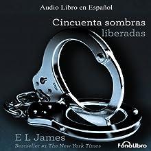 Cincuenta Sombras Liberadas [Fifty Shades Freed] | Livre audio Auteur(s) : E. L. James Narrateur(s) : Aura Caamaño