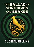 Image of The Ballad of Songbirds and Snakes (A Hunger Games Novel)