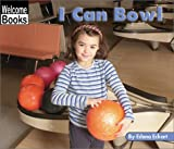 I Can Bowl, Edana Eckart, 0516240285