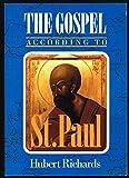 The Gospel According to St. Paul, Hubert J. Richards, 0814620574