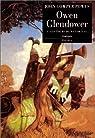 Owen Glendower, tome 1 : Les tours de Mathrafal par Powys
