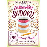 Will Shortz Presents Extra Hot Sudoku: 200 Hard Puzzles: Hard Sudoku Volume 1