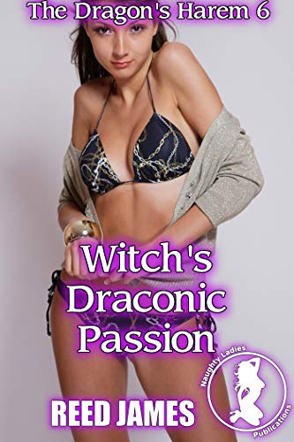 (Witch's Draconic Passion (The Dragon's Harem 6))