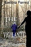 The Vigilante, Ramona Forrest, 1626940118