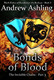 The Invisible Chains - Part 3: Bonds of Blood (Dark Tales of Randamor the Recluse)