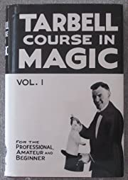 Tarbell Course in Magic Volume I Lessons…