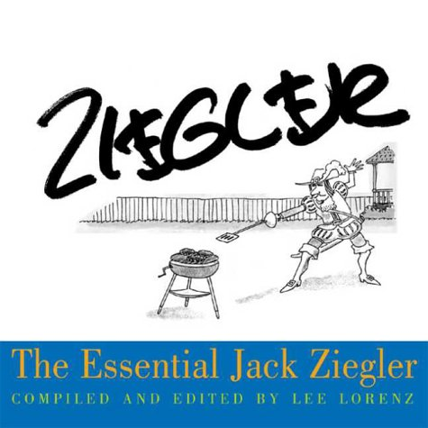 The Essential Jack Ziegler (The Essential Cartoonists Library) Lee Lorenz