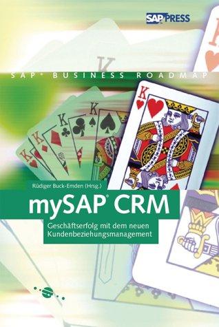 mySAP CRM - Konzepte, Funktionen, Anwendung (SAP PRESS)