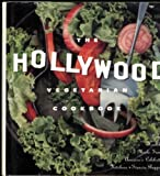 The Hollywood Vegetarian Cookbook, Francia Ruppen, 1559722886
