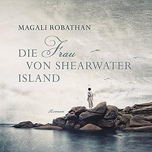 Die Frau von Shearwater Island Audiobook