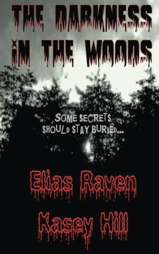 The Darkness in the Woods (A Southern Haunting) (Volume 1)