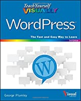 Teach Yourself VISUALLY WordPress, 3rd Edition Front Cover