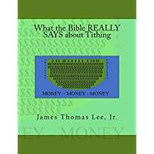 What the Bible REALLY SAYS about Tithing