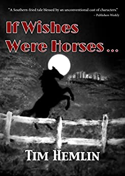 If Wishes Were Horses... (The Neil Marshall Mysteries Book 1) by [Hemlin, Tim]