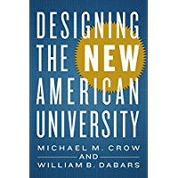 Designing the New American University (English Edition)