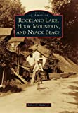 img - for Rockland Lake, Hook Mountain, and Nyack Beach (Images of America) book / textbook / text book