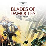 Blades of Damocles: Warhammer 40,000: Space Marine Battles | Phil Kelly
