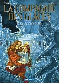 La Compagnie des Glaces (BD) - Cycle 2 Cabaret Miki, tome 2 : Otage des Glaces par Georges-Jean Arnaud