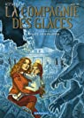 La Compagnie des Glaces (BD) - Cycle 2 Cabaret Miki, tome 2 : Otage des Glaces par Arnaud