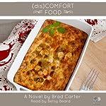 (dis)Comfort Food | Brad Carter