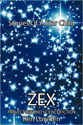 Zex the best amazon price in savemoney zex stories of a star child project beyond science fiction freerunsca Images