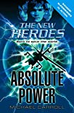Absolute Power (The New Heroes)