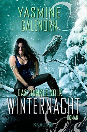 Das dunkle Volk: Winternacht: Roman (Die Saga des dunklen Volkes, Band 3)
