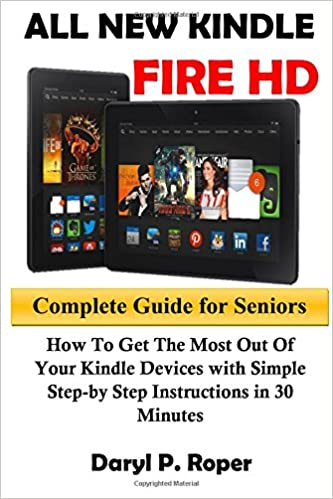 All New Kindle Fire Hd Complete Guide For Seniors How To Get The