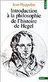 Introduction à la philosophie de l'histoire de Hegel par Hyppolite