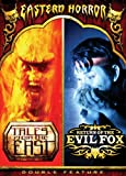 Eastern Horror: Tales From the East / Return of the Evil Fox (Double Feature)