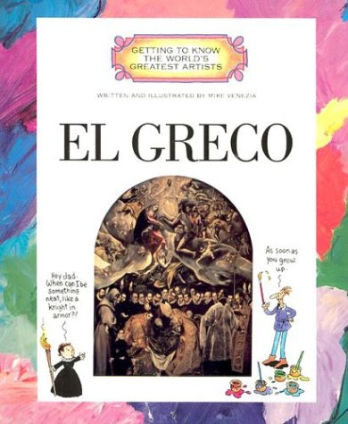 El Greco (Getting to Know the World's Greatest Artists) by Childrens Pr