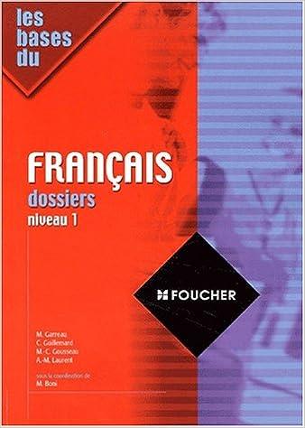 Les Bases du français, dossiers, niveau 1 pdf