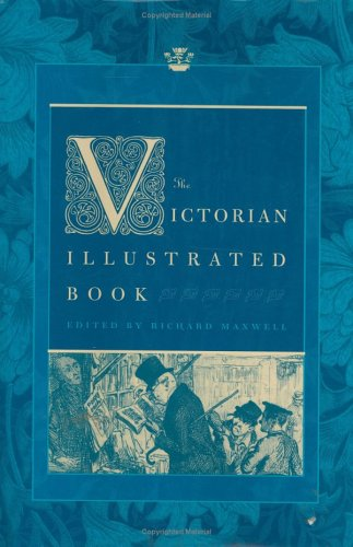 The Victorian Illustrated Book (Victorian Literature and Culture Series)