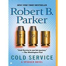 Cold Service (Spenser Book 32)
