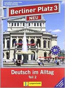 berliner platz neu in teilbanden lehr und arbeitsbuch 3. Black Bedroom Furniture Sets. Home Design Ideas