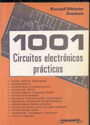 1001 Circuitos Electronicos Practicos - 5b: Edicion (Spanish Edition): Kendall Webster Sessions: 9788428310635: Amazon.com: Books