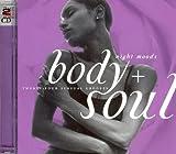 Body + Soul: Night Moods