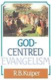 God Centered Evangelism