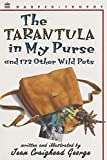 img - for The Tarantula in My Purse and 172 Other Wild Pets: True-Life Stories to Read Aloud book / textbook / text book
