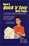 Dave's Quick 'n' Easy Web Pages, Dave Lindsay and Bruce Lindsay, 096906098X