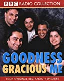 img - for Goodness Gracious Me (BBC Radio Collection) book / textbook / text book