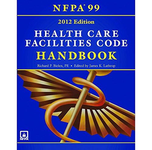 Briggs Healthcare NFPA 99: Health Care Facilities Code, Hardbound Handbook, 2012 Edition