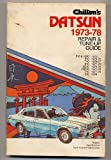 Chilton's Repair and Tune-up Guide for Datsun, 1973-1978, , 0801966949