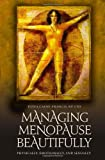 Managing Menopause Beautifully, Dona Caine-Francis, 0313348243