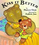 Kiss It Better, Hiawyn Oram, 0525463860