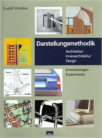 Innenarchitektur Bücher darstellungsmethodik entwicklungen experimente architektur