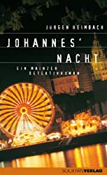 Johannes' Nacht: Ein Mainzer Detektivroman