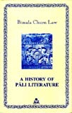 img - for A History of Pali Literature by Bimala Churn Law (2007-01-01) book / textbook / text book