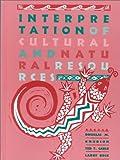 Interpretation of Cultural and Natural Resources